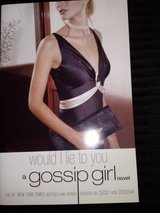 NEW Gossip Girl - Would I Lie to You softcover book in Camp Lejeune, North Carolina